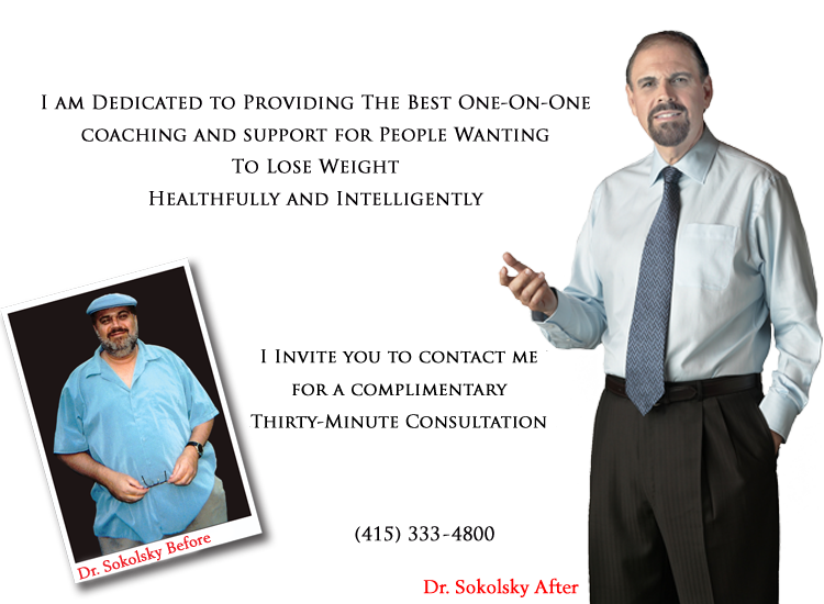 An Intelligent Guide to Permanent Weight Loss. Complimentary Consultation. Private coaching and consulting from a doctor who lost over 100 pounds and shares his plan for weight-loss success. 415-333-4800.